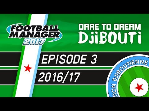 INJURED HERO | Dare To Dream: Djibouti | Episode 3 - Football Manager 2017
