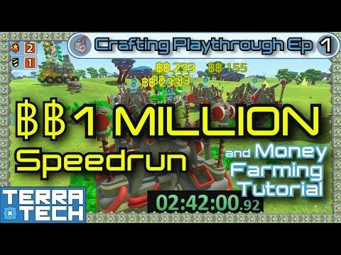 TerraTech Crafting Playthrough Ep1 - 1 MILLION ฿฿ speedrun & Erudite money farm guide [0.7.9]