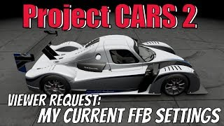 Project CARS 2 - Force Feedback (FFB) Settings by Viewer Request