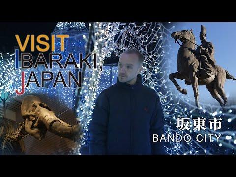 坂東市-BANDO CITY- VISIT IBARAKI,JAPAN GUIDE
