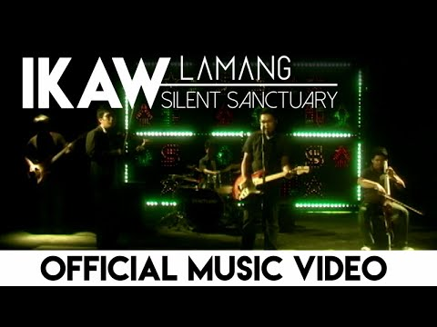 Silent Sanctuary - Ikaw Lamang (Official Music Video)