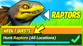 Hunt Raptors & Raptors LOCATIONS - Fortnite