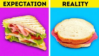 FOOD HACKS: EXPECTATION VS REALITY