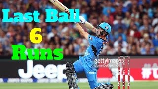 Last Ball 6 Runs  ---Best Last Over finishes in Cricket History @ Best Chases