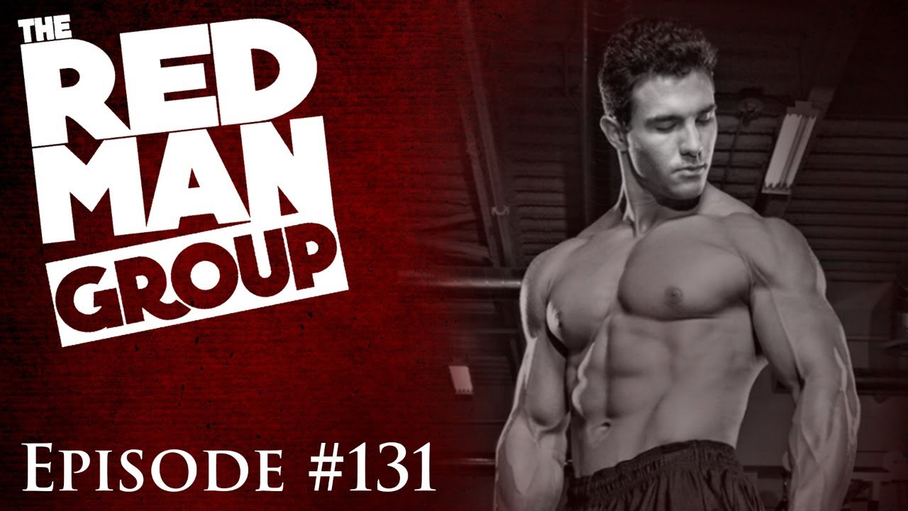 The Red Man Group Ep. #131 : The Red Pill of Exercise