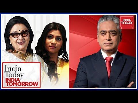 Rajdeep In Conversation With Aparna Sen & Konkona Sen | India Today India Tomorrow