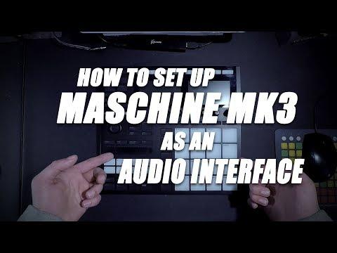 Maschine MK3 As An Audio Interface - Maschine MK3 Tutorial - datastrainmusic