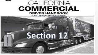 dmv cdl hand book audio calif 2017 section 12