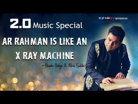 AR Rahman is like an X Ray machine | In conversation with Bamba Bakya & Mari Sakthi | Open Pannaa