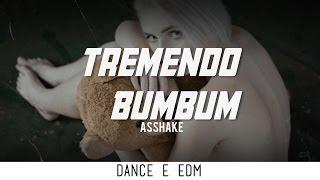 Asshake - Tremendo Bumbum