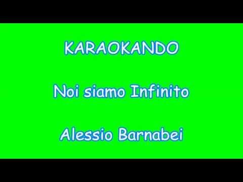 Karaoke Italiano - Noi siamo Infinito - Alessio Barnabei (Testo )