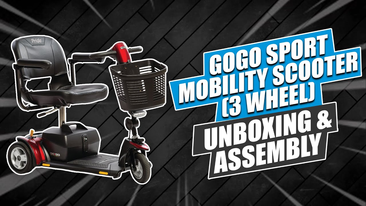 GOGO Sport Mobility Scooter (3 Wheel) Unboxing & Assembly