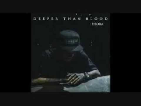 Deeper Than Blood- Phora lyrics