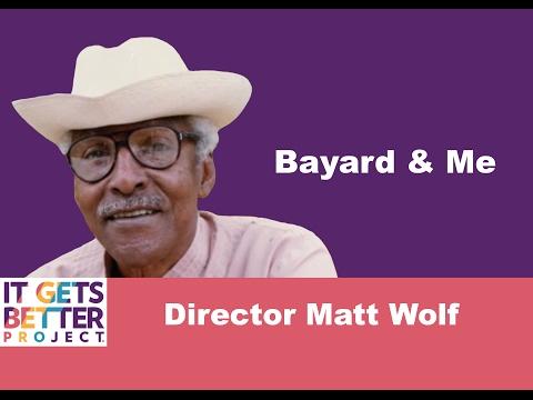 It Gets Better: Matt Wolf, Director of Bayard & Me