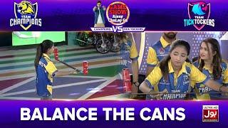 Balance The Cans | Game Show Aisay Chalay Ga League Season 2 | TickTock Vs Champion