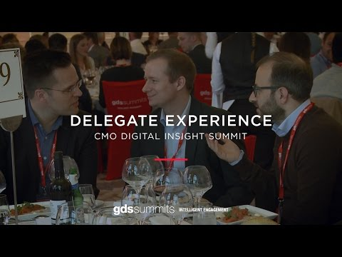 Delegate Experience - CMO Digital Insight Summit Europe,  2017