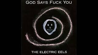 Baixar The Electric Eels - God says fuck you