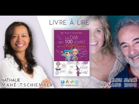 Défi 100 jours - Lilou Macé et Arnaud Riou - Livre à lire