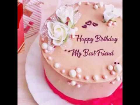 MY BEST FRIEND BIRTHDAY WISHES VIDEO