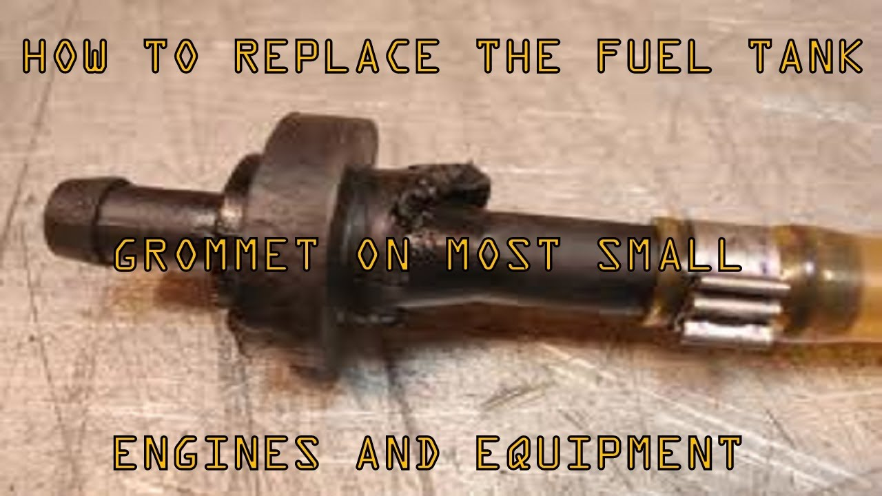 how to replace leaking fuel tank grommets on most small