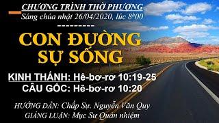 HTTL BẾN GỖ - Chương trình thờ phượng Chúa - 26/04/2020