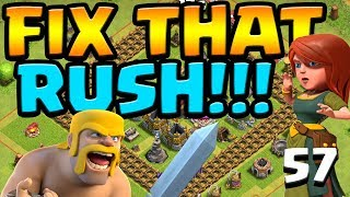 MINE for CLONE Fix that Rush ep57 | Clash of Clans