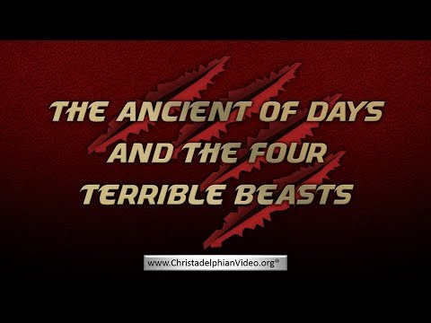 The Ancient of Days and the Four Terrible Beasts
