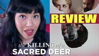 The Killing of a Sacred Deer | Movie Review