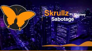 [House] Skrullz Ft. Dunkey - Sabotage [FREE]