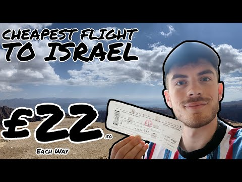 CHEAPEST FLIGHT TO ISRAEL!? EILAT, RED SEA (£22 Each Way)
