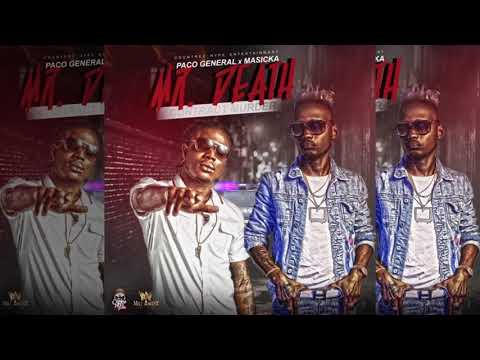 Paco general ft. Masicka- Mr. Death (official audio)