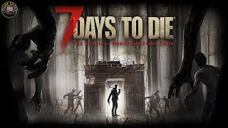 Enough With The Drama | 7 Days To Die Alpha 17 Rant