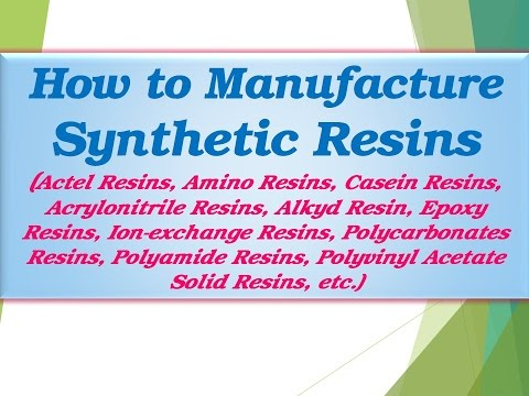 How to Manufacture Synthetic Resins, Actel Resins, Amino Resins, Casein Resins