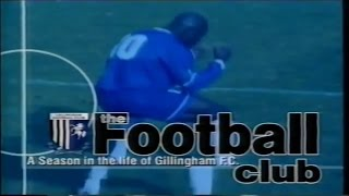 THE FOOTBALL CLUB | A SEASON IN THE LIFE OF GILLINGHAM FC 1998