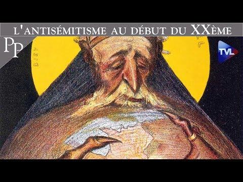 Les raisons de l'antisémitisme au début du XXème siècle - Passé-Présent n°247