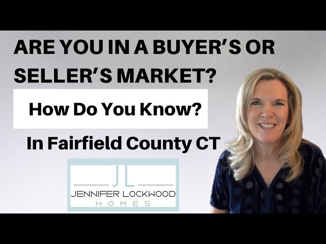 Are You in a Buyer's or Seller's Market? How Can YOU find out?  | Fairfield County CT Real Estate