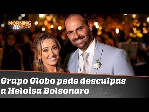 Globo pede desculpas por reportagem sobre mulher de Eduardo Bolsonaro