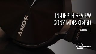 Sony MDR XB450 - In-Depth Review & Buying Guide