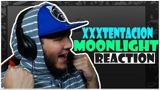 🔥🌙 REACTION!! 🌙🔥 XXXTENTACION - Moonlight