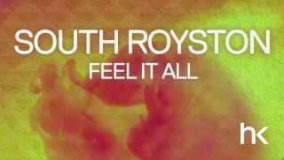 South Royston - Feel It All