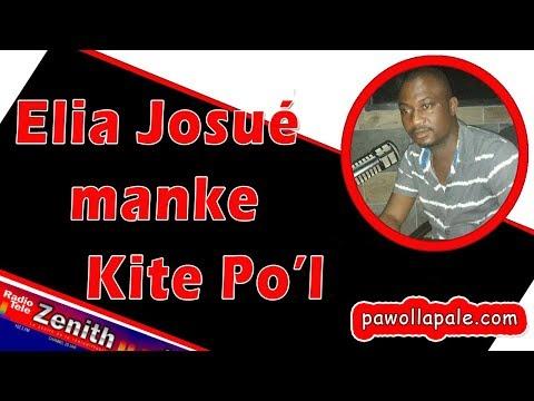 Elia Josué, animaté Zenith Aktyalite, manke kite po'l