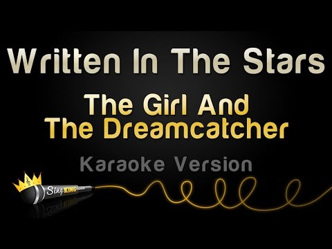 The Girl And The Dreamcatcher - Written In...