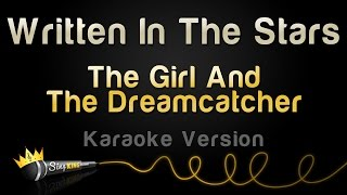 Скачать The Girl And The Dreamcatcher Written In The Stars Karaoke Version