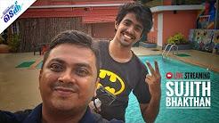 Live with Sujith Bhakthan - Tech Travel Eat (Malayalam Tech Video)