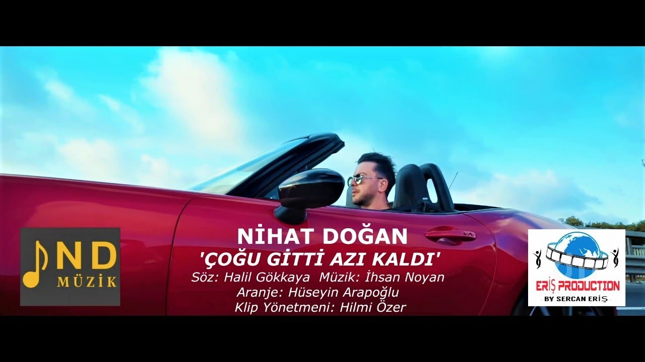 Nihat Doğan - Çoğu Gitti Azı Kaldı (Official Video)