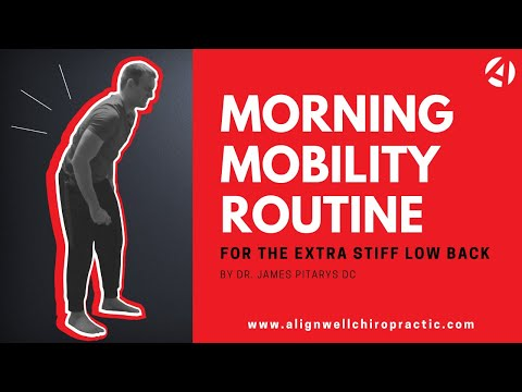 Lebanon NH Chiropractor Shares An Effective Morning Mobility Routine For The Extra Stiff Low Back