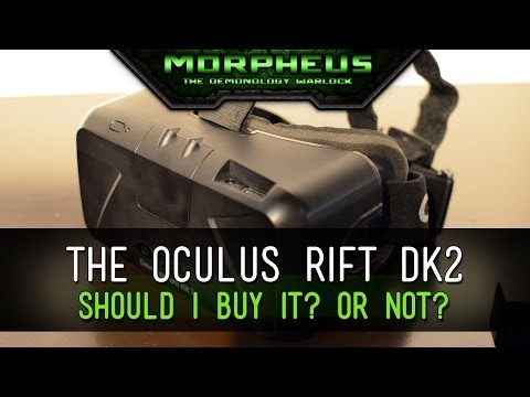 Should I buy the Oculus Rift DK2?