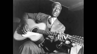 Black Betty- Leadbelly