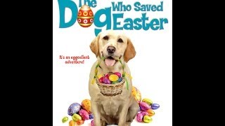 THE DOG WHO SAVED EASTER - TRAILER