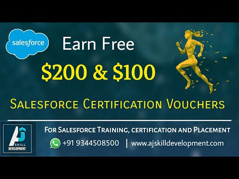 Earn Free $200 & $100 Salesforce Certification Vouchers | AJ Skill Development